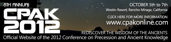 CPAK 2012 Conference on Precession and Ancient Knowledge